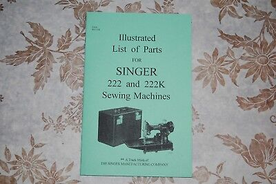 Illustrated Manual - Illustrated Parts Manual to Service Singer Featherweight 222 222K Sewing Machine