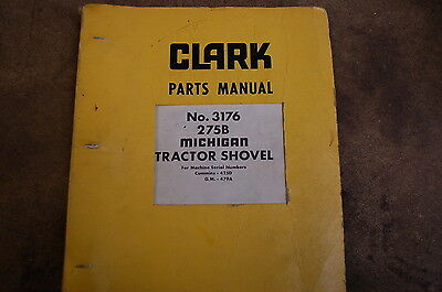 Clark Michigan 275b Tractor Shovel Wheel Loader Parts Manual Book Catalog Spare