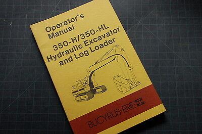 Bucyrus Erie 350h 350hl Excavator Crawler Owner Operator Maintenance Manual Book