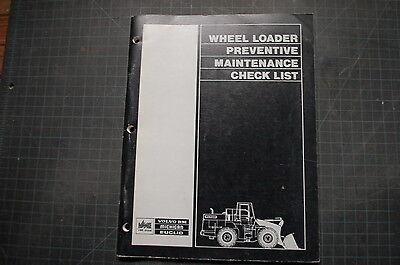 Volvo Michigan Euclid Wheel Loader Maintenance Check List Manual Owner Operator