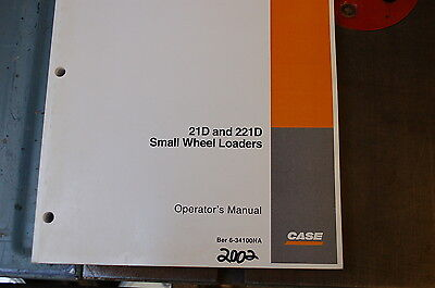 Case 21d 221d Front Wheel Loader Owner Operator Operation Manual 2002 Compact