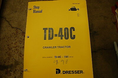 Dresser Td-40c Crawler Tractor Dozer Service Repair Shop Manual Book 1998 Bull