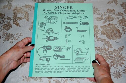 Rare Service Manual for Singer Sewing Machines Motors, Foot Controllers, Lights,