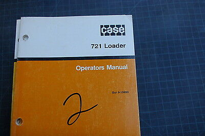 Case 721 Front End Wheel Loader Owner Operator Maintenance Manual Safety 1989