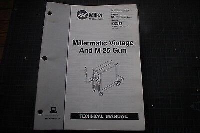 Miller Welder Millermatic Vintage M25 Gun Owner Service Repair Part Manual Owner