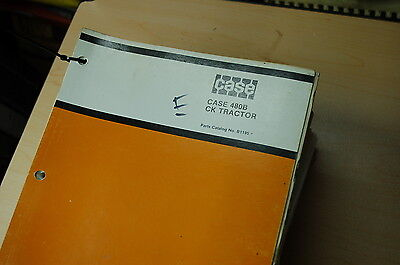 Case 480b Ck Wheel Tractor Front End Loader Parts Manual Book Catalog Spare 1979