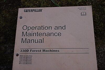 Cat Caterpillar 330d Forest Machine Operation Operator Maintenance Manual Owner