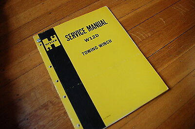 Hyster W12d Towing Winch Repair Shop Service Manual Overhaul Book Dozer Tractor