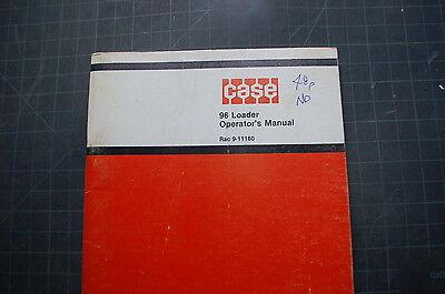 Case 96 Front End Loader Owner Operator Operation Maintenance Manual Book Guide