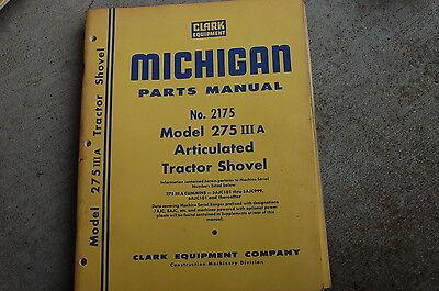 Michigan Clark 275 Iiia Front End Wheel Loader Parts Manual Book Catalog Spare