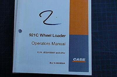 Case 921c Front End Wheel Loader Owner Operator Maintenance Manual Book 2002 Use