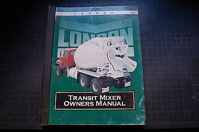 London Transit Cement Mixer Owner Operator Operation Maintenance Manual Book Oem