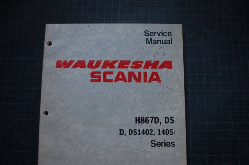 WAUKESHA SCANIA H867D Diesel Enginator Service Manual generator engine dresser