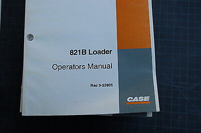 Case 821b Front End Wheel Loader Owner Operator Maintenance Manual Book 1997 Use