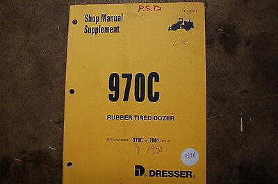 Dresser 970c Front End Wheel Loader Service Repair Shop Supplement Manual Book