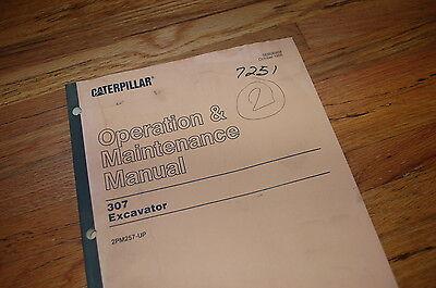 Cat Caterpillar 307 Excavator Operation Operator Maintenance Manual Book Crawler