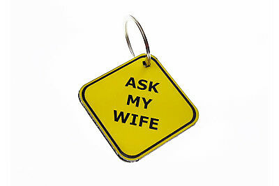 Acrylic Square Key Tag - Ask My Wife - Novelty Key Ring, Chain, Fob, Tag, Gift, Presen
