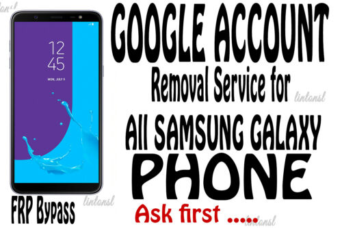 Google Account FRP Lock Removal Service for All Samsung Phone ( ask before buy )