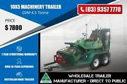 4.5 Tonne Machinery Trailer - 10x5 Epping Whittlesea Area Preview