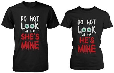 Funny Halloween Couple Shirts - Do Not Look They're Mine Horror Shirts