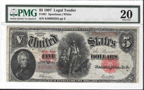 FR#91 1907 $5 Legal Tender WOODCHOPPER S/N K48993325 PMG 20