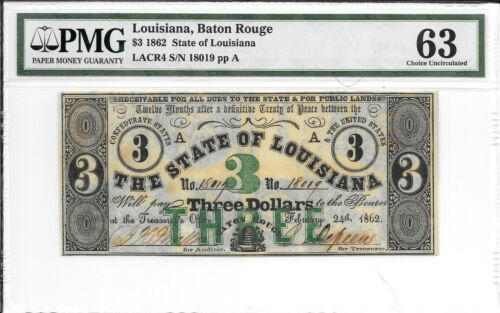 LACR4 1862 $3 State of Louisiana Baton Rouge S/N 18019 PMG 63