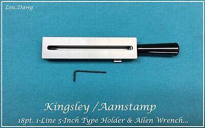 Aamstamp Kingsley Machine 18pt. 1-line 5 Type Holder Hot Foil Stamping