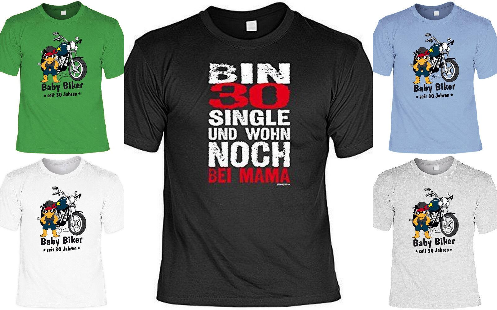 T-Shirt 30.Geburtstag - Geschenk zum 30.Geburtstag - coole Sprüche T-Shirt 30