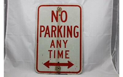 No Parking Any Time Sign 18 X 12 Rust Heavy Gauge Metal Double Arrow