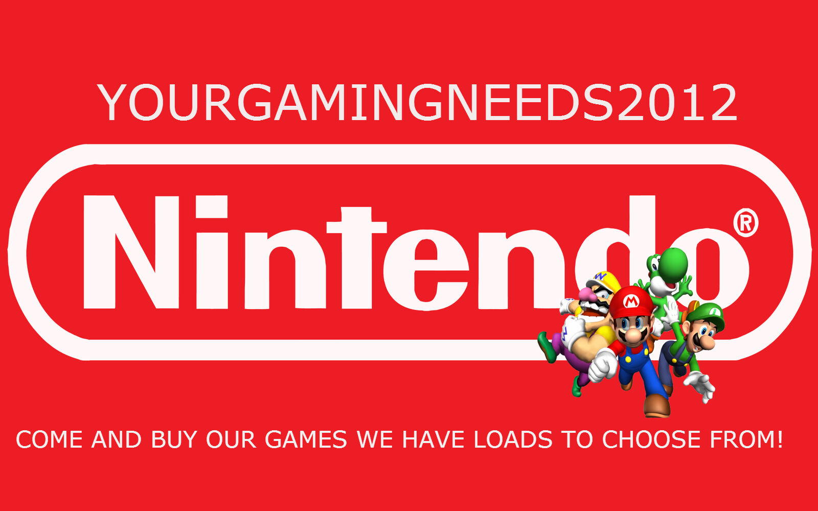 YourGamingNeeds2012