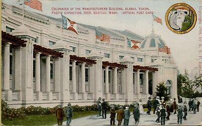 Colonades Manufacturers Building AK Yukon Pacific Exposition WA Postcard A33