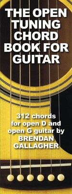 The Open Tuning Chord Book for Guitar 312 Chords for Open Tuning 014037770 - Open Tuning Chord Book