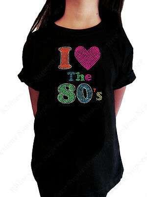 Girls Rhinestone T Shirt   I Love The 80S   Kids Size 3 To 14 Available  Bling