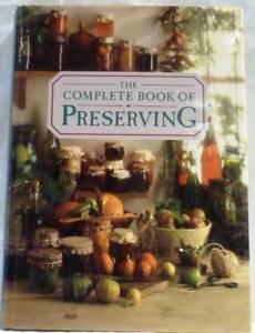 BOOK TITLE : THE COMPLETE BOOK OF PRESERVING