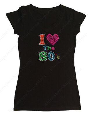 Womens Rhinestone T Shirt   I Love The 80S   S  M  L  Xl  2X  3X  Neon Colors