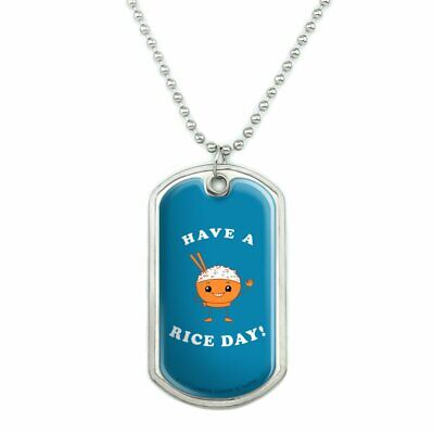 Have a Rice Day Nice Bowl Funny Humor Military Dog Tag Pendant with Chain
