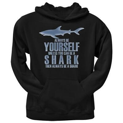 Always Be Yourself Shark Black Adult Hoodie