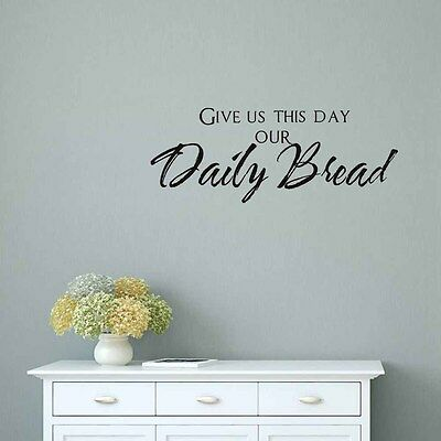 Give Us This Day Our Daily Bread Wall Sticker Diy Home Decor Vinyl Removable
