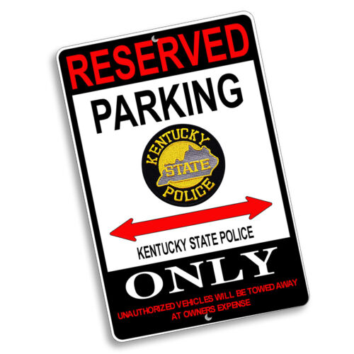 Kentucky State Police Reserved Parking Only Patch Design 8x12 In Aluminum Sign