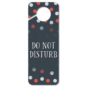 Do not disturb polka dots plastic door knob hanger sign ebay - Diy do not disturb door hanger ...