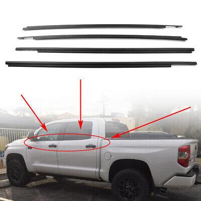 Car Window Moulding Weatherstrip Seal Belt Fit Toyota Tundra CrewMax 2007-2019