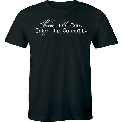 Leave The Gun Take The Cannoli Shirt Funny Italian Men's T-shirt
