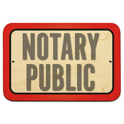 Notary Public 9 X 6 Wood Sign