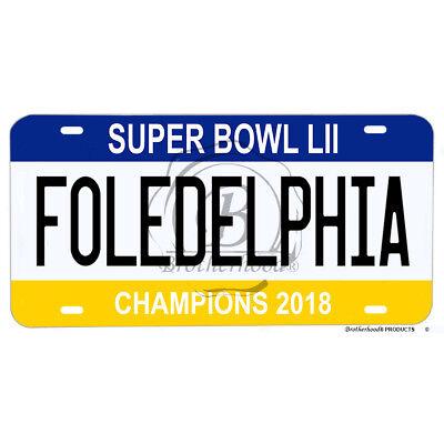Super Bowl LII Champions 2018 Philadelphia Eagles Foledelphia License Plate