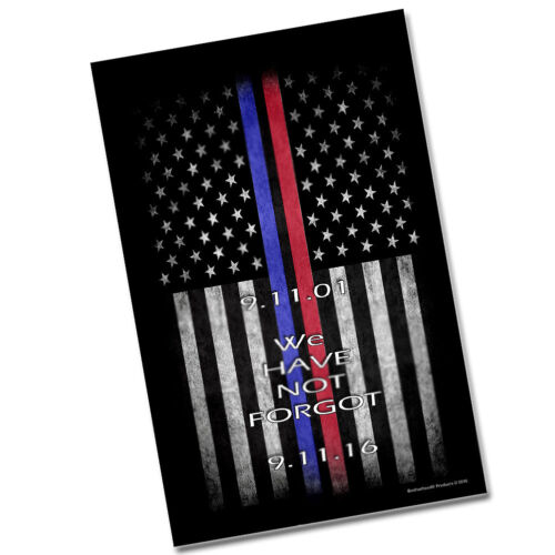 """TWO Sept. 11th Thin Blue Line Red Line Flags We Have Not Forgot 11x17"""" Posters a"""