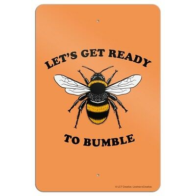 Let's Get Ready to Bumble Bee Rumble Funny Humor Home Business Office Sign - Bumble Bee Funny