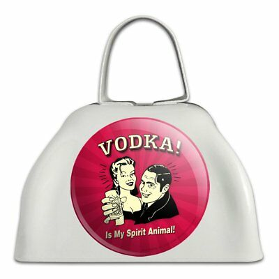 Vodka is My Spirit Animal Funny Humor White Metal Cowbell Cow Bell Instrument - Spirit Cowbells