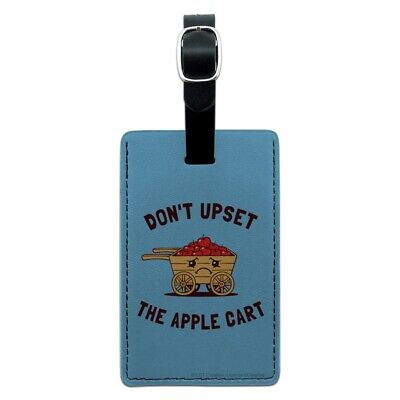Don't Upset the Apple Cart Funny Humor Rectangle Leather Luggage Card ID Tag