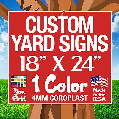 100 18X24 Yard Signs Custom Single Sided  18 X 24