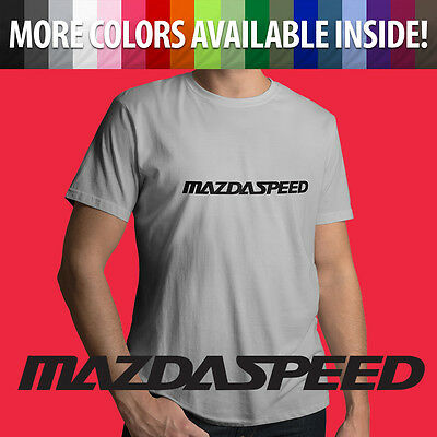 Mazda Motor Mazdaspeed 3 6 Protege RX7 RX8 Miata MX5 Car Mens Unisex Tee T-Shirt (Mazda Miata Motor)